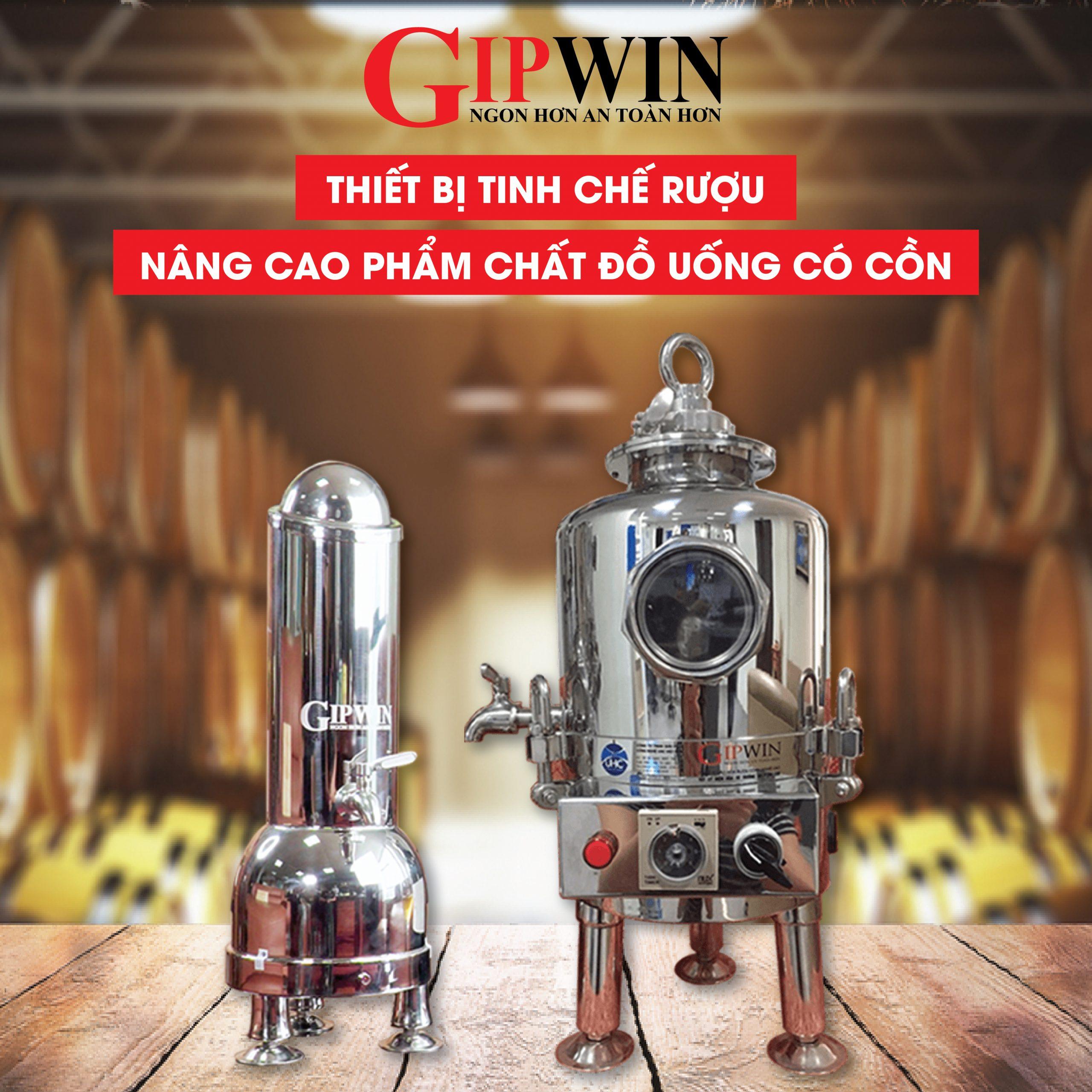 GIPWIN - Máy lão hóa rượu hàng đầu Việt Nam