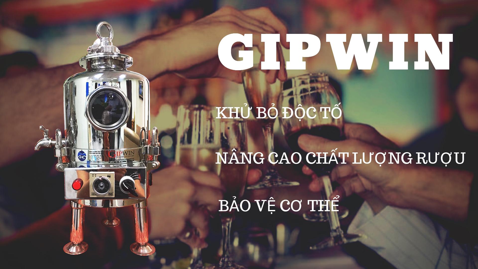 Rượu xử lý qua Gipwin có gì khác biệt?